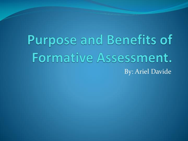 purpose and benefits of formative assessment n.