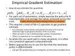 empirical gradient estimation1
