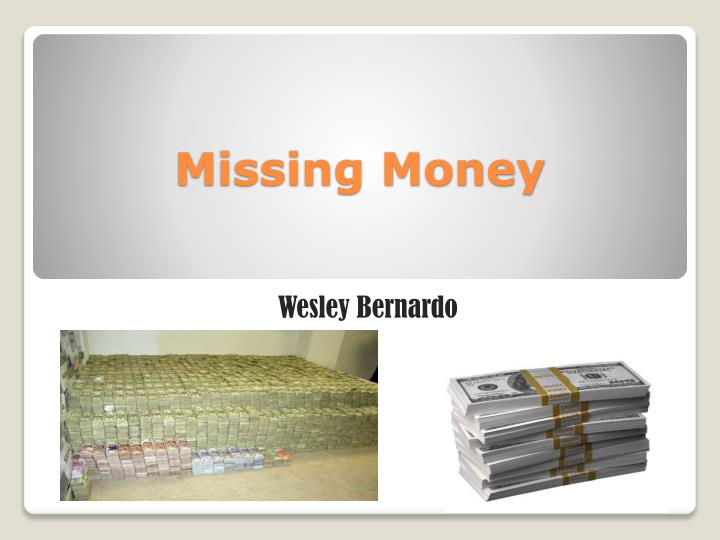 missing money n.