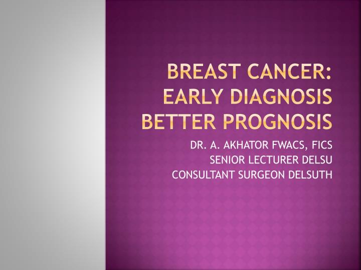 breast cancer early diagnosis better prognosis n.