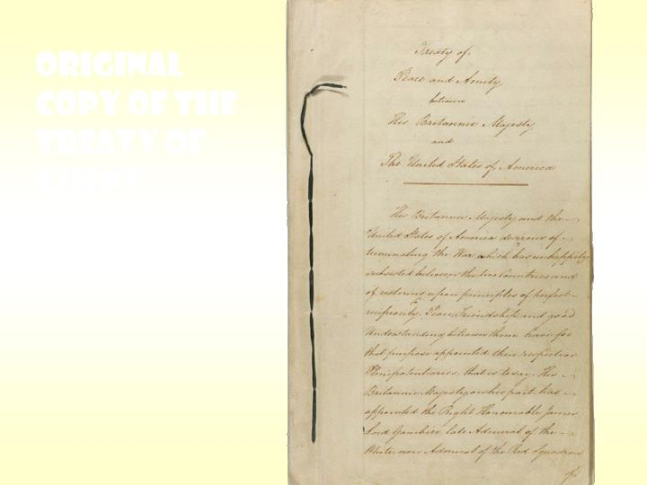 ORIGINAL COPY OF THE TREATY OF GHENT