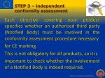 step 3 independent c onformity assessment