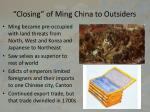 closing of ming china to outsiders