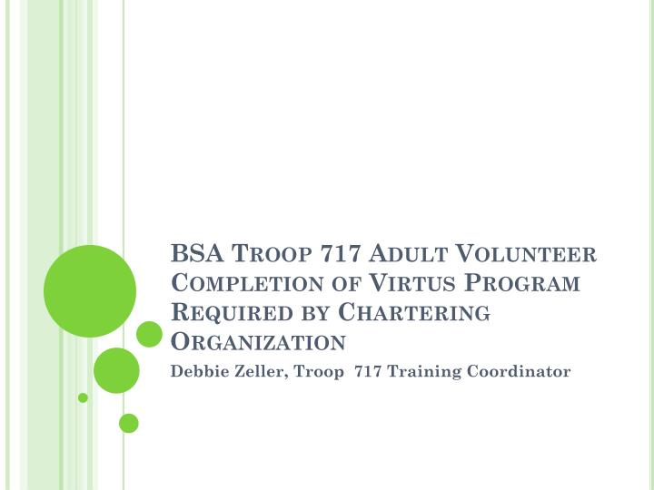 bsa troop 717 adult volunteer completion of virtus program required by chartering organization n.