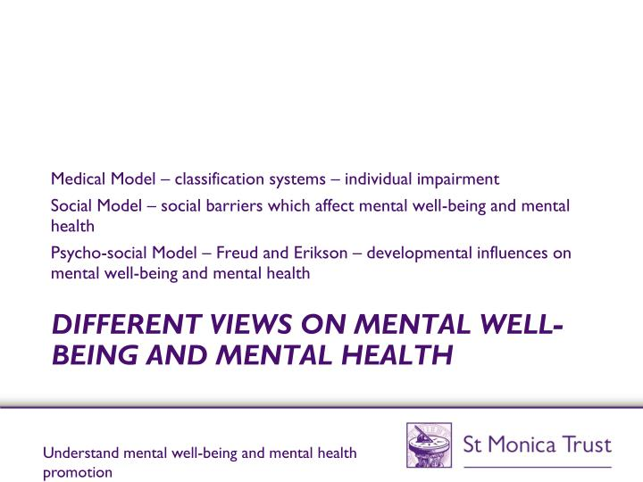 Different views on mental well being and mental health