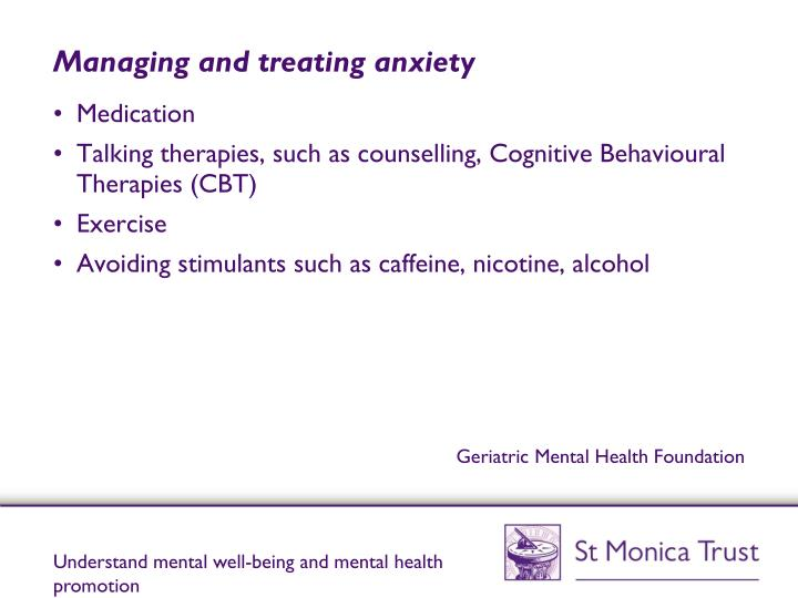 Managing and treating anxiety
