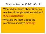 grant as teacher 33 41 ch 5