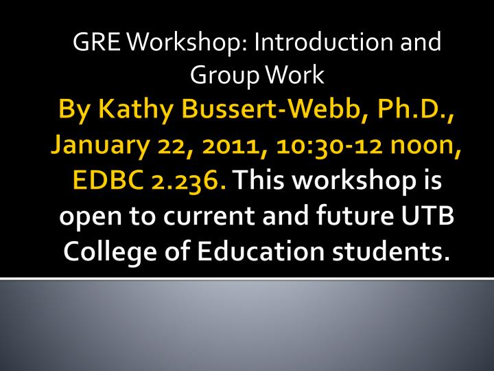 gre workshop introduction and group work n.
