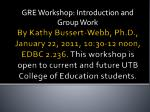 gre workshop introduction and group work