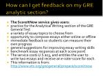 how can i get feedback on my gre analytic section