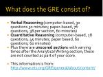 what does the gre consist of1