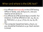 when and where is the gre test