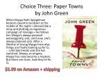 choice three paper towns by john green
