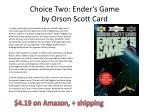 choice two ender s game by orson scott card