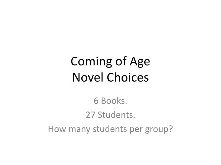 coming of age novel choices n.