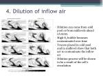 4 dilution of inflow air