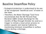 baseline steamflow policy