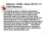 deference nlrb v hearst 322 u s 111 1944 newsboys
