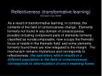 reflectiveness transformative learning schwartzman 2009
