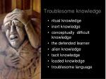 troublesome knowledge1