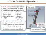 1 2 xact rocket experiment