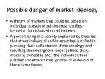 possible danger of market ideology