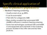 specific clinical application of abr in pediatric populations