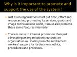 why is it important to promote and support the use of the system2