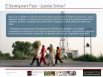 el development fund quienes somos
