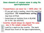 some elements of common sense in using the spectrophotometer