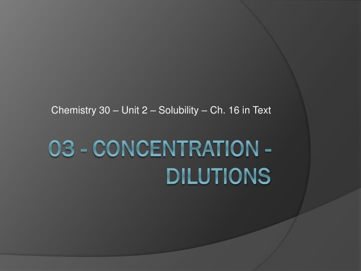 chemistry 30 unit 2 solubility ch 16 in text n.