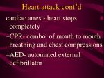 heart attack cont d