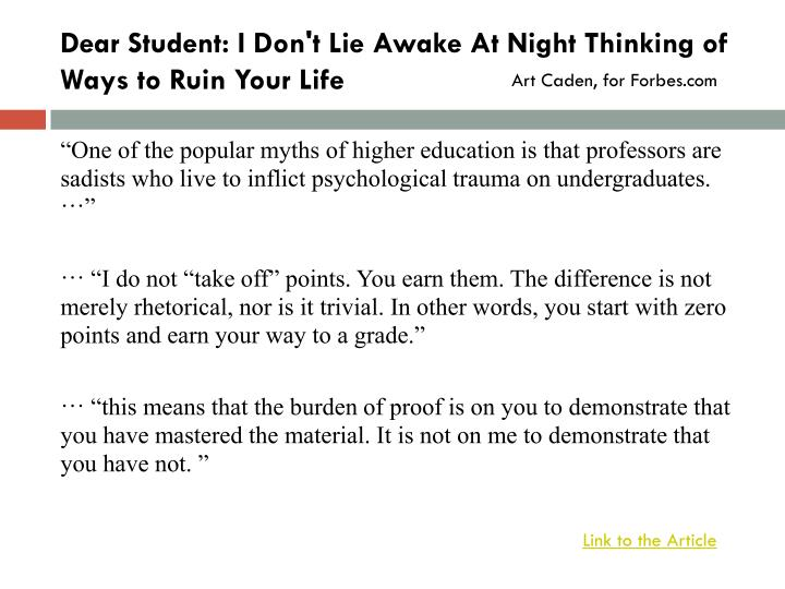 Dear Student: I Don't Lie Awake At Night Thinking of Ways to Ruin Your Life