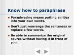 know how to paraphrase