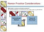 human practice considerations2