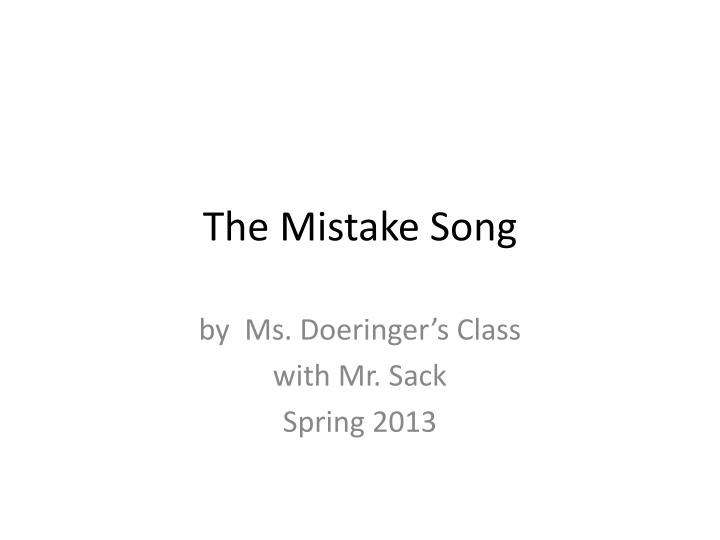 the mistake song n.