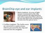 brainchip eye and ear implants