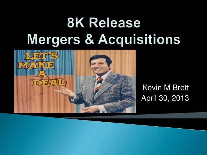8k release mergers acquisitions n.