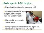 challenges in lac region