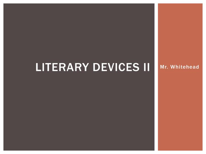 Literary devices ii