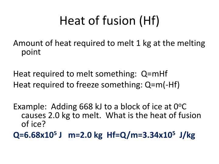 Heat of fusion (