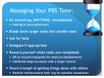 managing your pbs time