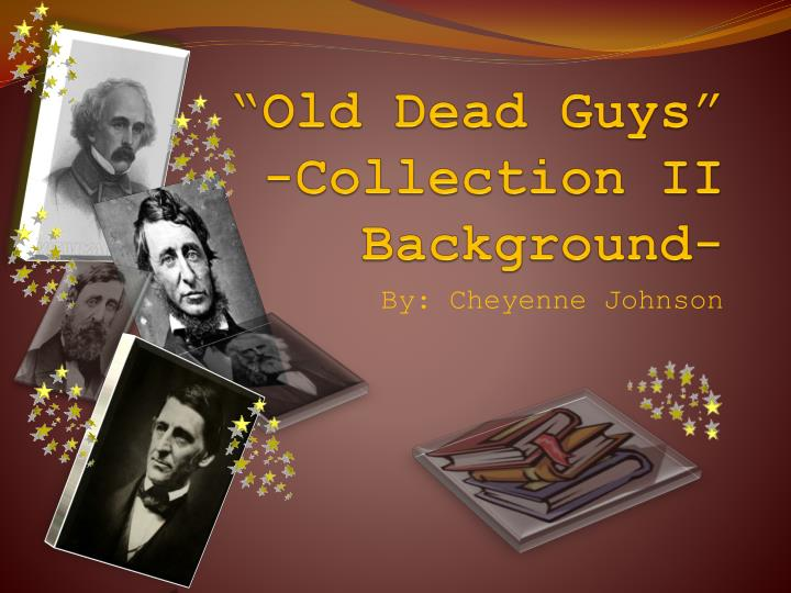 old dead guys collection ii background n.