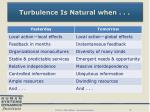 turbulence is natural when