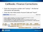 catbooks finance corrections