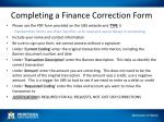completing a finance correction form