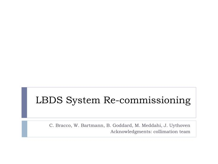lbds system re commissioning n.