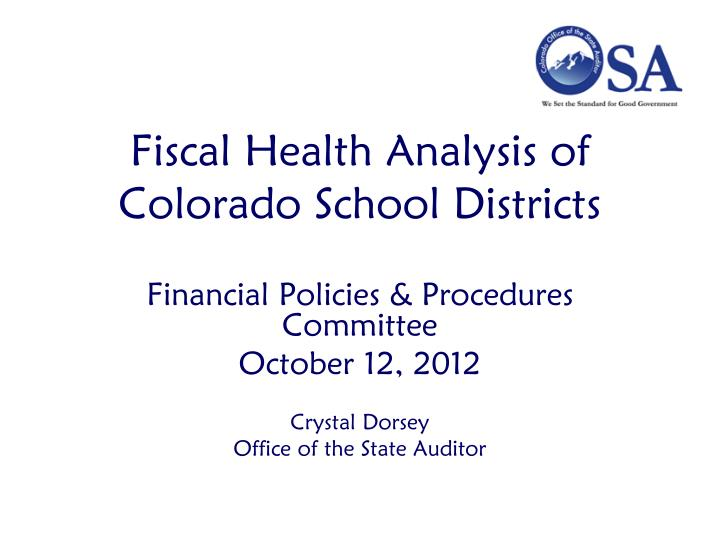 fiscal health analysis of colorado school districts n.