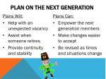 plan on the next generation
