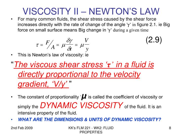 VISCOSITY II – NEWTON'S LAW